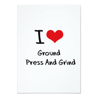 "I Love Ground   Press And Grind 5"" X 7"" Invitation Card"