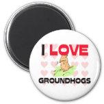 I Love Groundhogs 6 Cm Round Magnet