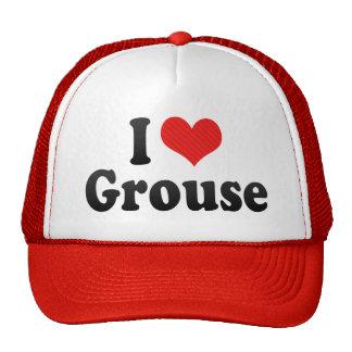 I Love Grouse Hat