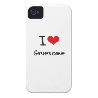 I Love Gruesome iPhone 4 Case
