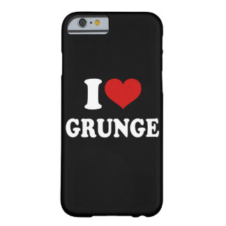 I Love Grunge iPhone 6/6s Barely There iPhone 6 Case
