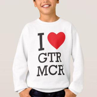 I love GTR MCR Sweatshirt
