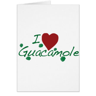i love guacamole greeting card
