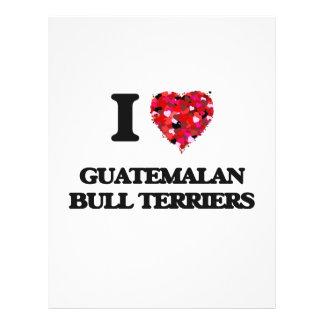 I love Guatemalan Bull Terriers 21.5 Cm X 28 Cm Flyer