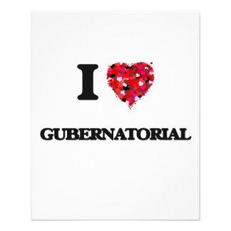 I Love Gubernatorial 11.5 Cm X 14 Cm Flyer