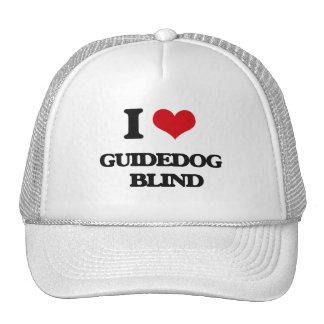 I love Guidedog   Blind Trucker Hat