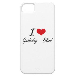 I love Guidedog   Blind iPhone 5 Case