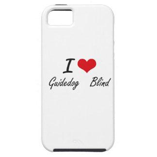 I love Guidedog   Blind iPhone 5 Cover