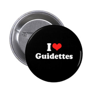 I Love Guidettes 6 Cm Round Badge
