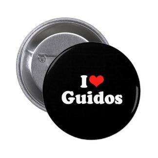 I Love Guidos 6 Cm Round Badge