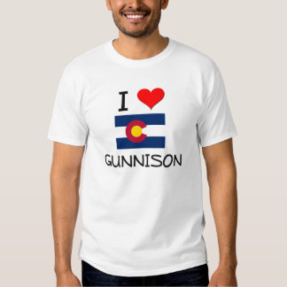 I Love GUNNISON Colorado Shirts