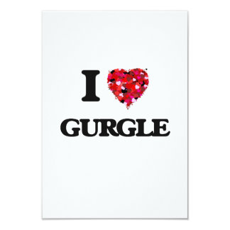 I Love Gurgle 9 Cm X 13 Cm Invitation Card