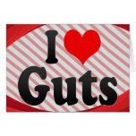 I love Guts Greeting Card