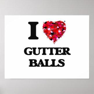 I love Gutter Balls Poster