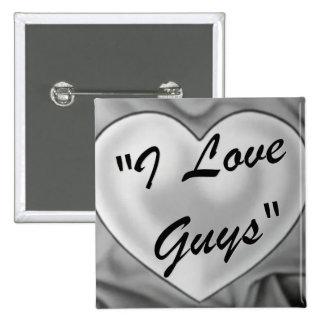 I Love Guys 15 Cm Square Badge