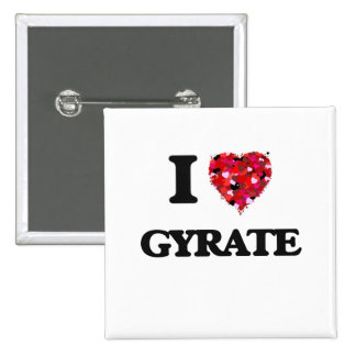 I Love Gyrate 15 Cm Square Badge