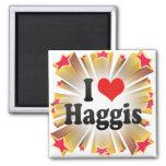 I Love Haggis Fridge Magnets