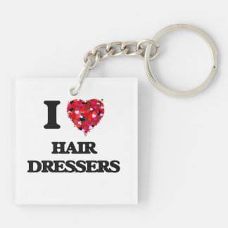 I love Hair Dressers Double-Sided Square Acrylic Key Ring