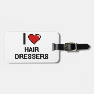 I love Hair Dressers Luggage Tag