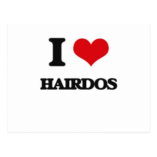 I love Hairdos Postcard