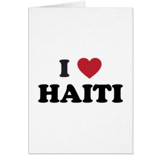 I Love Haiti Card