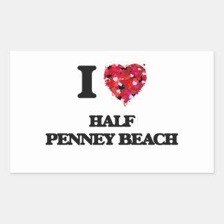 I love Half Penney Beach Virgin Islands Rectangular Sticker