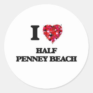 I love Half Penney Beach Virgin Islands Round Sticker