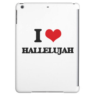 I love Hallelujah iPad Air Covers