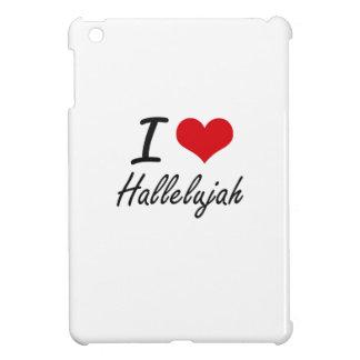 I love Hallelujah iPad Mini Covers