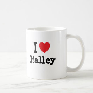 I love Halley heart T-Shirt Mugs