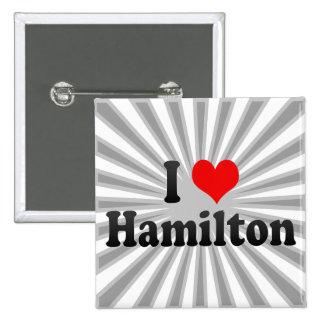 I Love Hamilton, Canada 15 Cm Square Badge