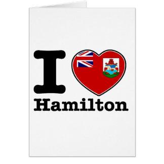 I love Hamilton Greeting Card