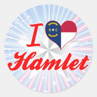 I Love Hamlet, North Carolina Round Stickers