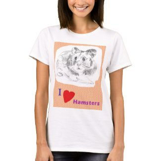I Love Hamsters Women's T-Shirt