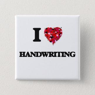 I Love Handwriting 15 Cm Square Badge