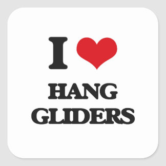 I love Hang Gliders Square Stickers