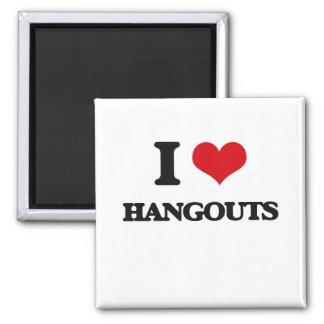 I love Hangouts Square Magnet