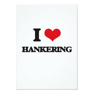 I love Hankering 13 Cm X 18 Cm Invitation Card