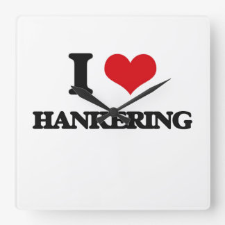 I love Hankering Square Wall Clock