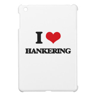 I love Hankering iPad Mini Cases