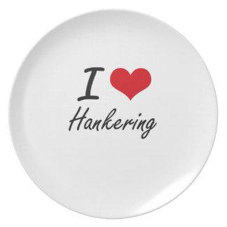 I love Hankering Plate