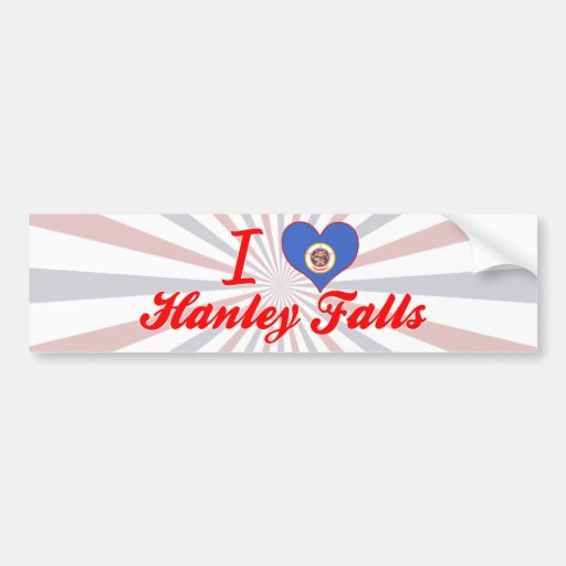 I Love Hanley Falls, Minnesota Bumper Stickers