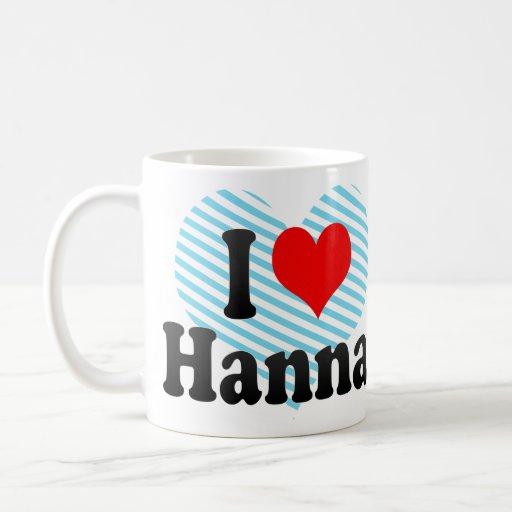 I love Hanna Basic White Mug