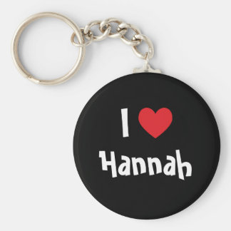 I Love Hannah Key Ring