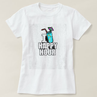 I Love Happy Hour DS T-Shirt