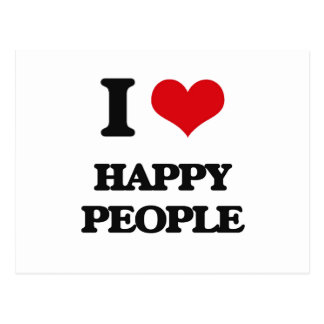 I love Happy People Post Card