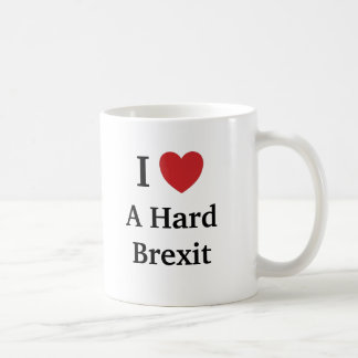 I Love Hard Brexit Brexit Funny Cheeky Quote Coffee Mug