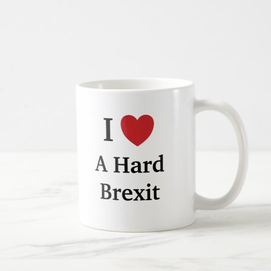 I Love Hard Brexit Brexit Funny Cheeky Quote