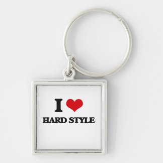 I Love HARD STYLE Key Chain