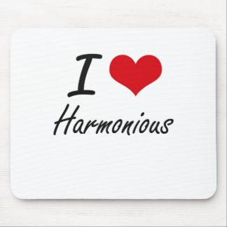 I love Harmonious Mouse Pad